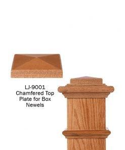 LJ-9001: Box Newel Post Chamfered Top Plate