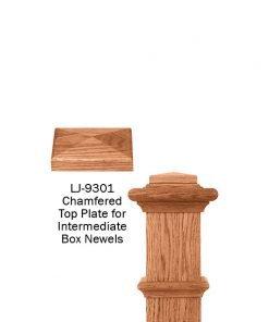LJ-9301: Box Newel Post Chamfered Top Plate